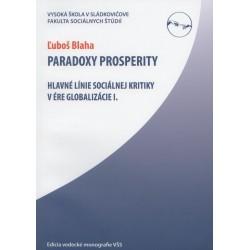 Paradoxy prosperity (Hlavné línie sociálnej kritiky v ére globalizácie I)