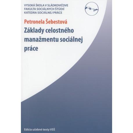 Základy celostného manažmentu sociálnej práce