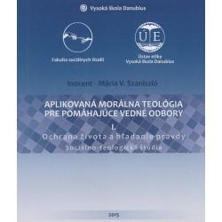 Aplikovaná morálna teológia pre pomáhajúce vedné odbory I.