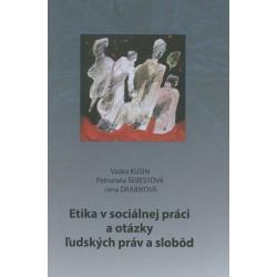Etika v sociálnej práci a otázky ľudských práv a slobôd
