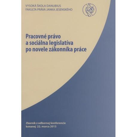 Pracovné právo a sociálna legislatíva po novele Zákonníka práce