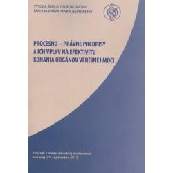 Procesno-právne predpisy a ich vplyv na efektivitu konania orgánov verejnej moci