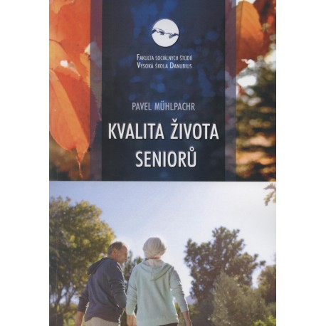 Kvalita života seniorů