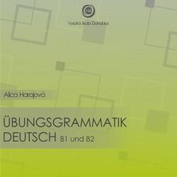 ÜbungsGrammatik Deutsch B1 und B2