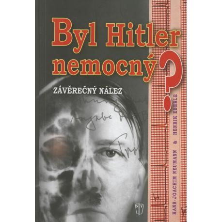 Byl Hitler nemocný?