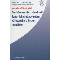 Preskúmavanie rozhodnutí daňových orgánov súdmi v Slovenskej a Českej republike