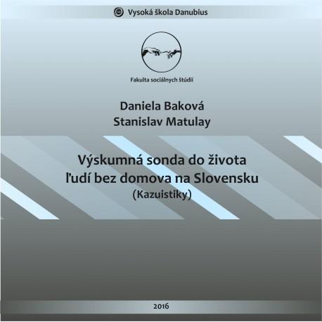 Výskumná sonda do života ľudí bez domova na Slovensku