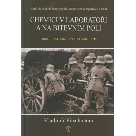 Chemici v laboratoři a na bitevním poli