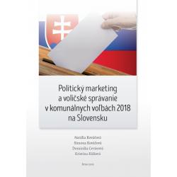 Politický marketing a voličské správanie v komunálnych voľbách 2018 na Slovensku