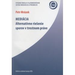Mediácia (Alternatívne riešenie sporov v trestnom práve)