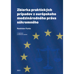 Zbierka praktických prípadov z európskeho medzinárodného práva súkromného